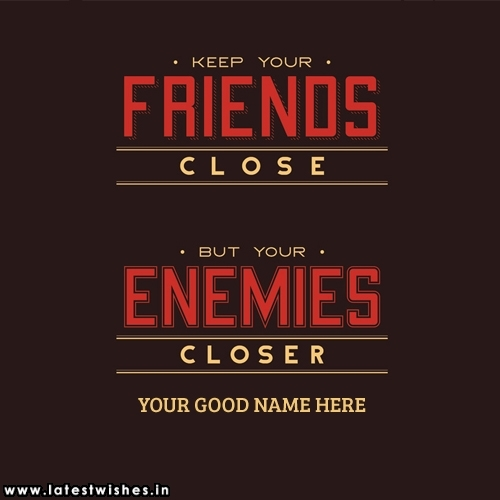 Friends and Enemies Quotes Picture for whatsapp