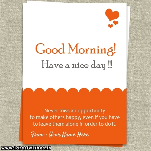 Good Morning wishes quotes with Name Photo