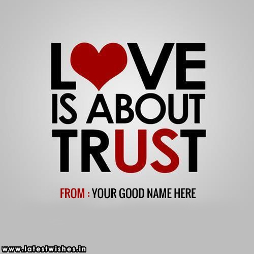 Love is About trust Love Quotes photo
