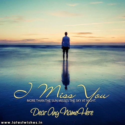 i miss you dear with name write