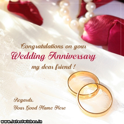 friend marriage anniversary congratulations messages