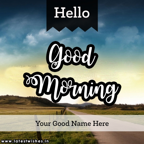 hello good morning with name