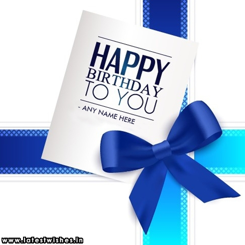 Happy Birthday Wishes Card With Name Edit
